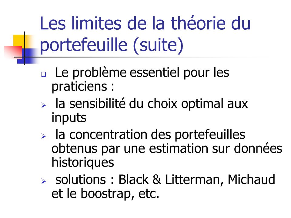 Les limites de la théorie du portefeuille (suite)