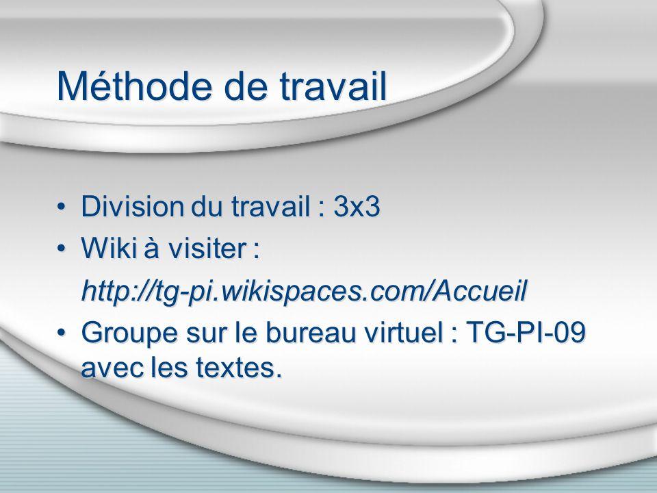 Méthode de travail Division du travail : 3x3 Wiki à visiter :