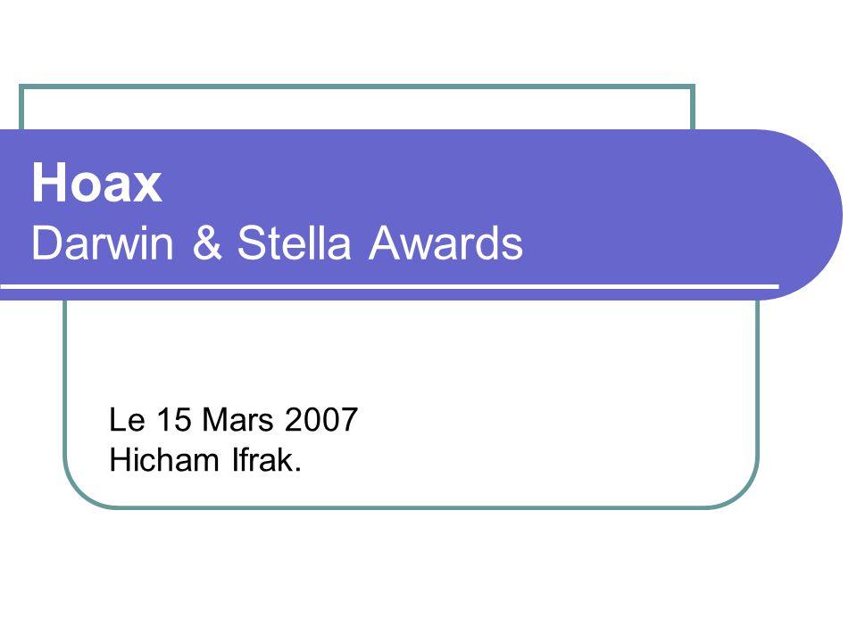 Hoax Darwin & Stella Awards