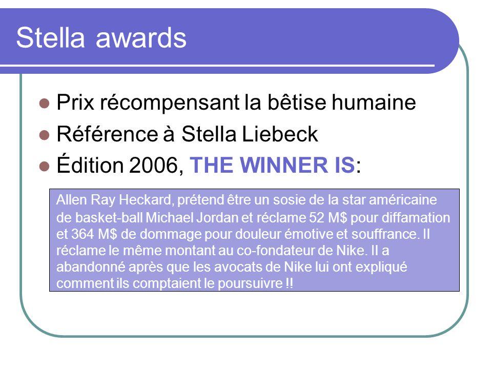 Stella awards Prix récompensant la bêtise humaine