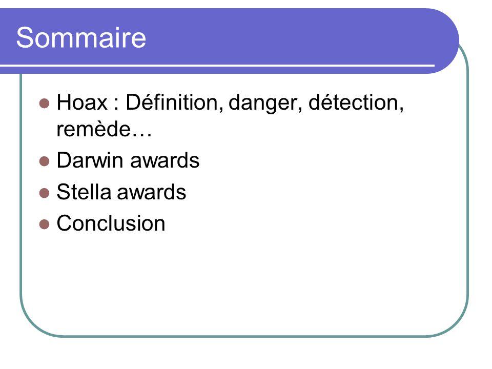 Sommaire Hoax : Définition, danger, détection, remède… Darwin awards