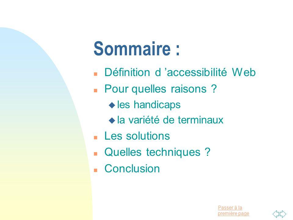Sommaire : Définition d 'accessibilité Web Pour quelles raisons