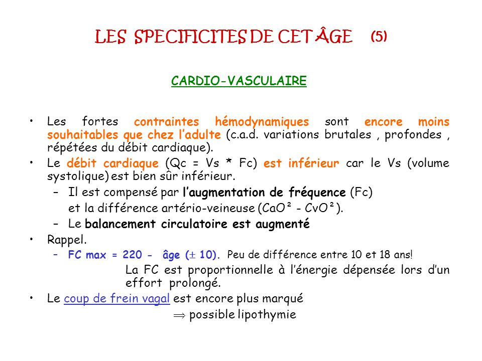 LES SPECIFICITES DE CET ÂGE (5)