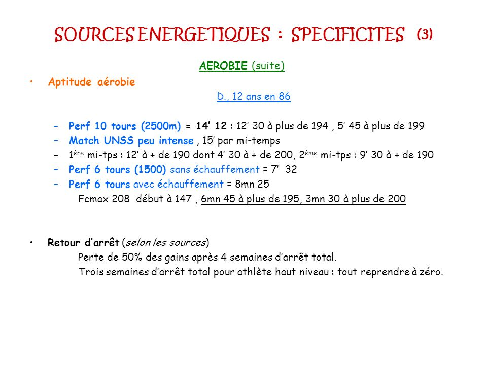 SOURCES ENERGETIQUES : SPECIFICITES (3)