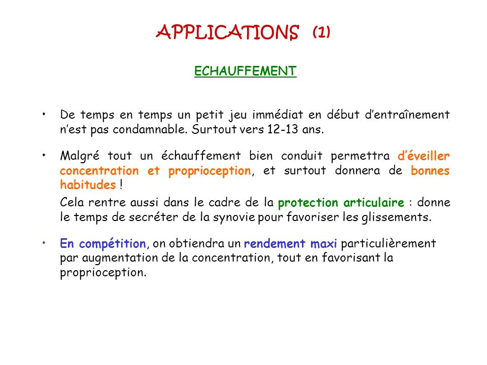 APPLICATIONS (1) ECHAUFFEMENT