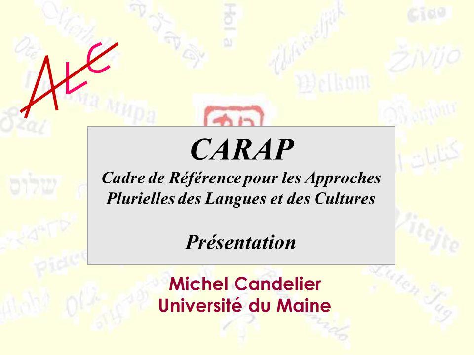 CARAP Présentation Michel Candelier Université du Maine