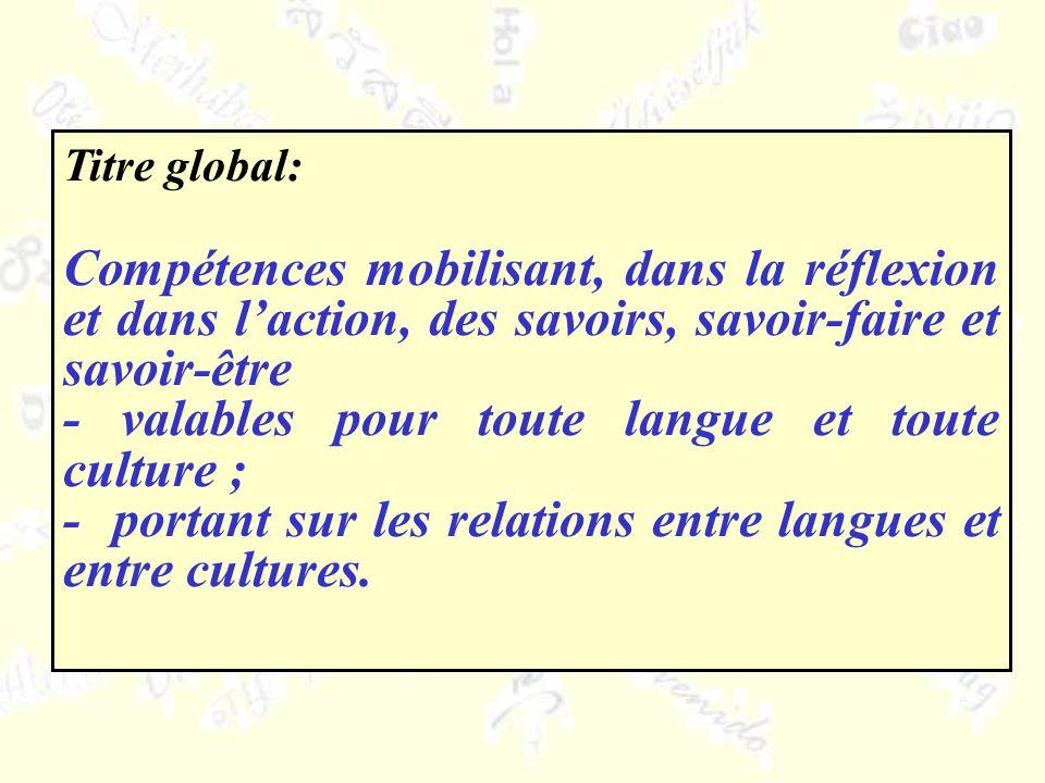 - valables pour toute langue et toute culture ;