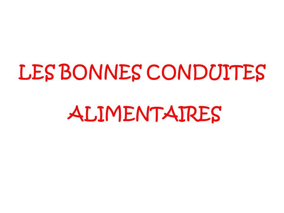 LES BONNES CONDUITES ALIMENTAIRES