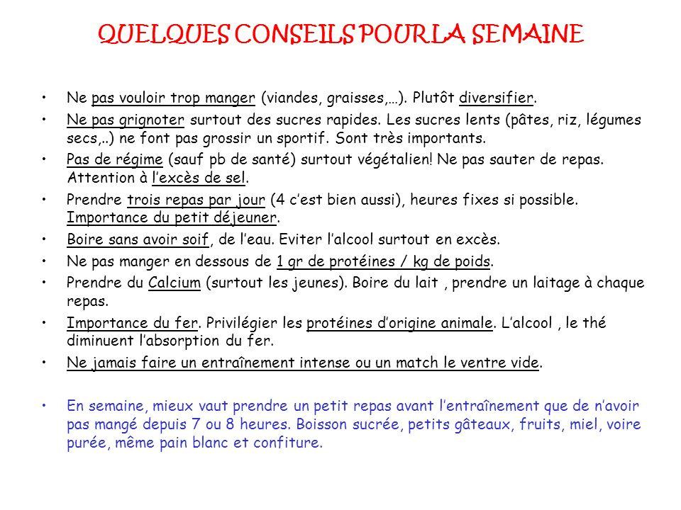 QUELQUES CONSEILS POUR LA SEMAINE