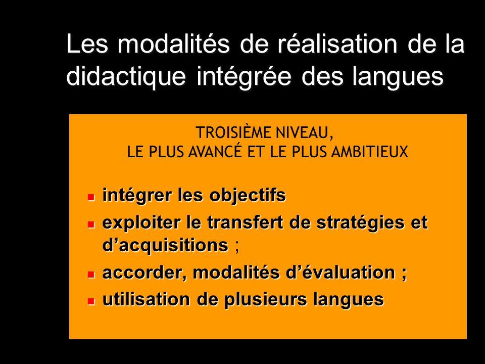 Les modalités de réalisation de la didactique intégrée des langues