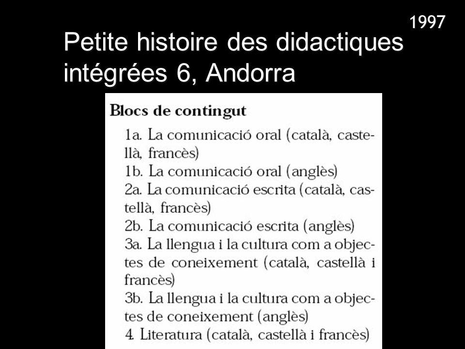 Petite histoire des didactiques intégrées 6, Andorra