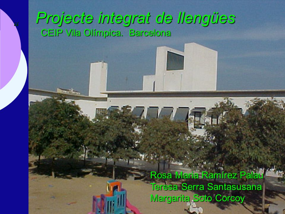 Projecte integrat de llengües CEIP Vila Olímpica. Barcelona