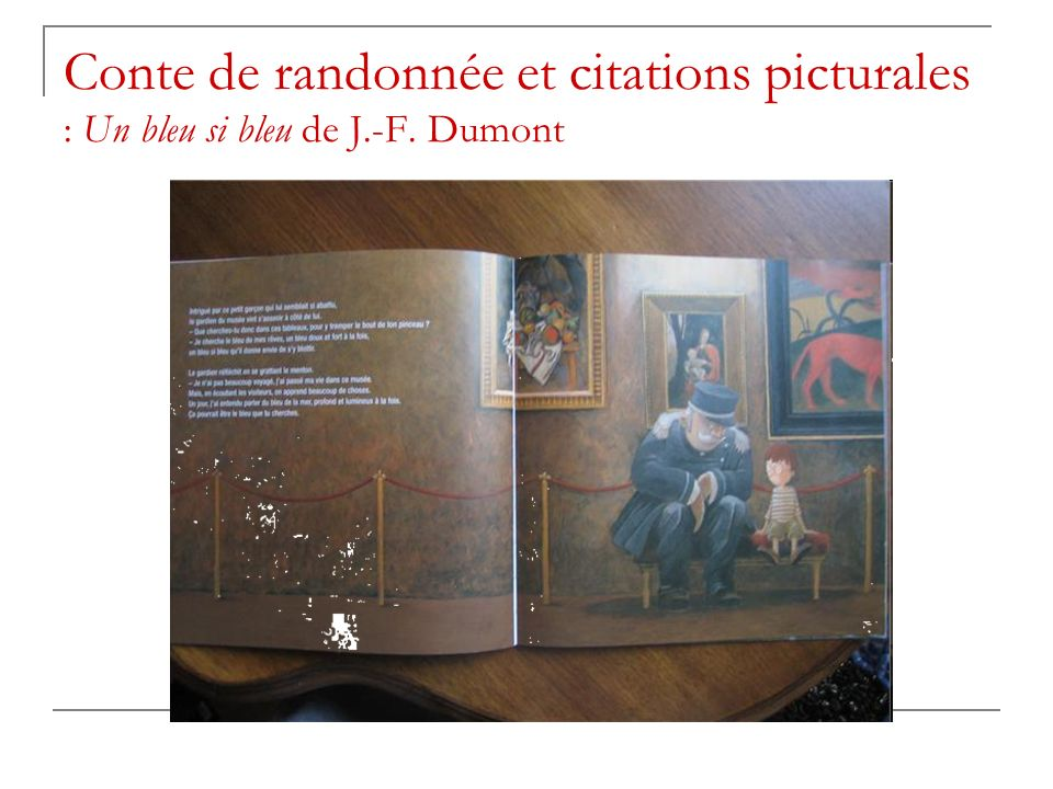Conte de randonnée et citations picturales : Un bleu si bleu de J. -F