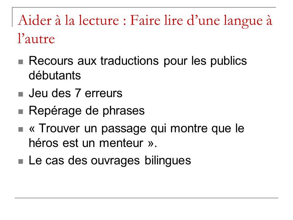 Aider à la lecture : Faire lire d'une langue à l'autre