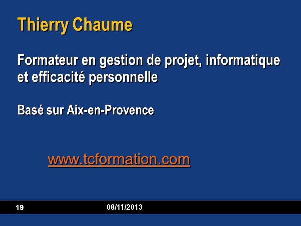Thierry Chaume Formateur en gestion de projet, informatique et efficacité personnelle Basé sur Aix-en-Provence