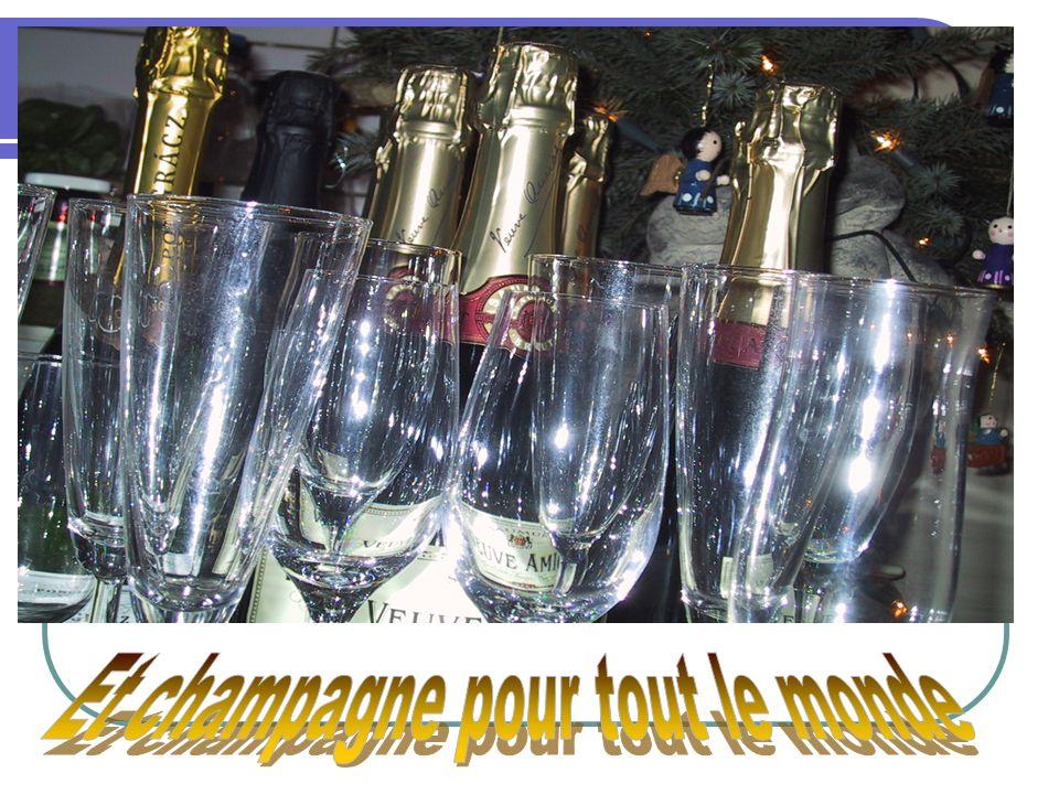Et champagne pour tout le monde