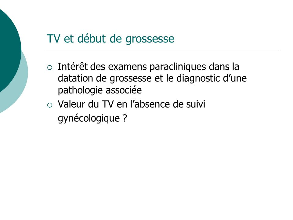 TV et début de grossesse