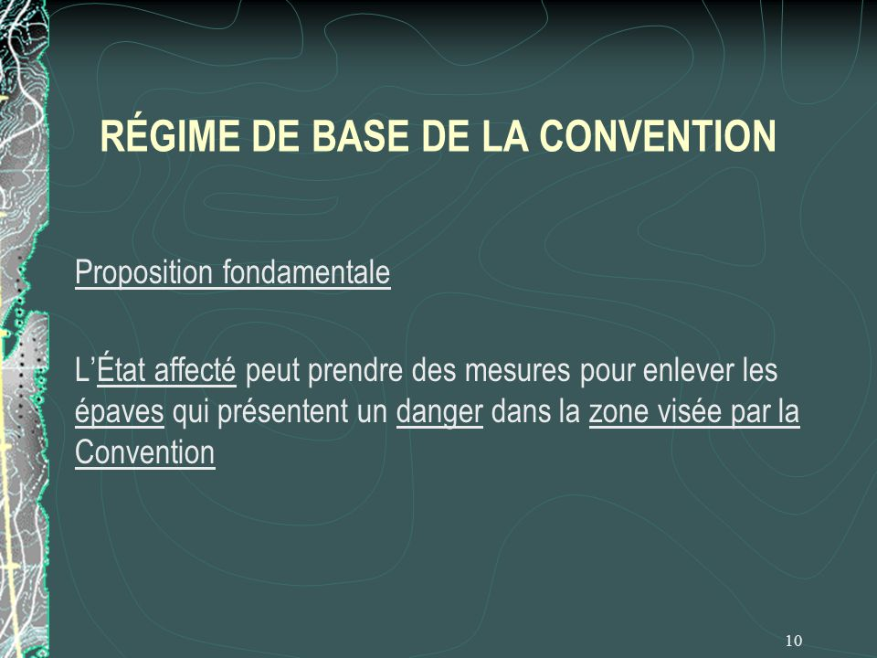 RÉGIME DE BASE DE LA CONVENTION