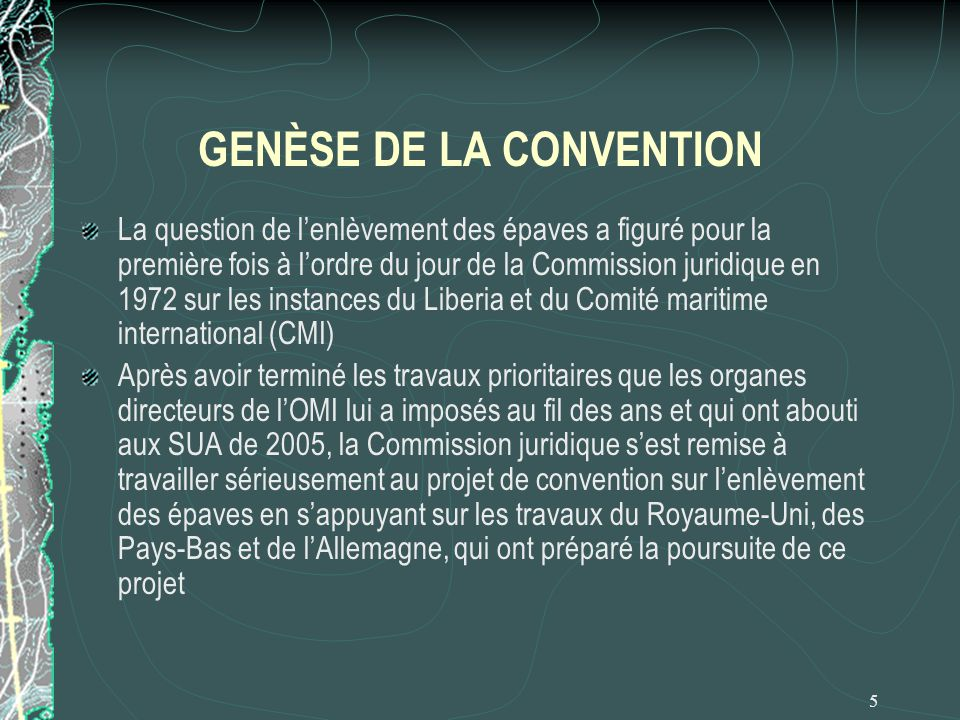 GENÈSE DE LA CONVENTION