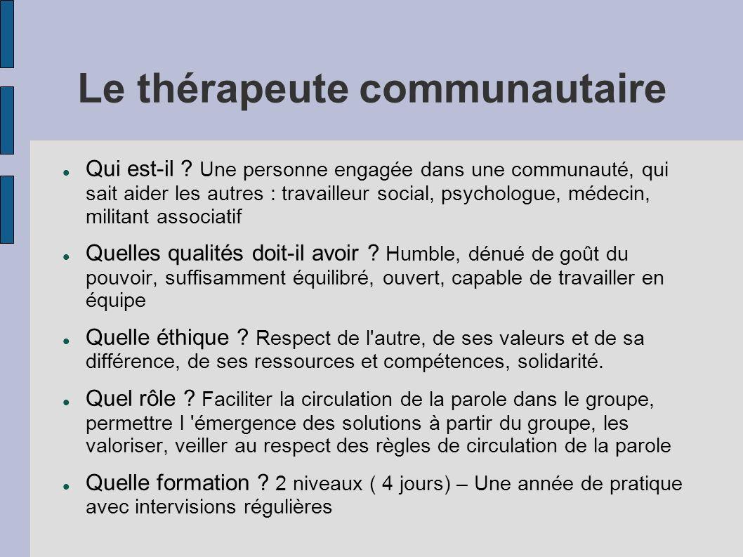 Le thérapeute communautaire