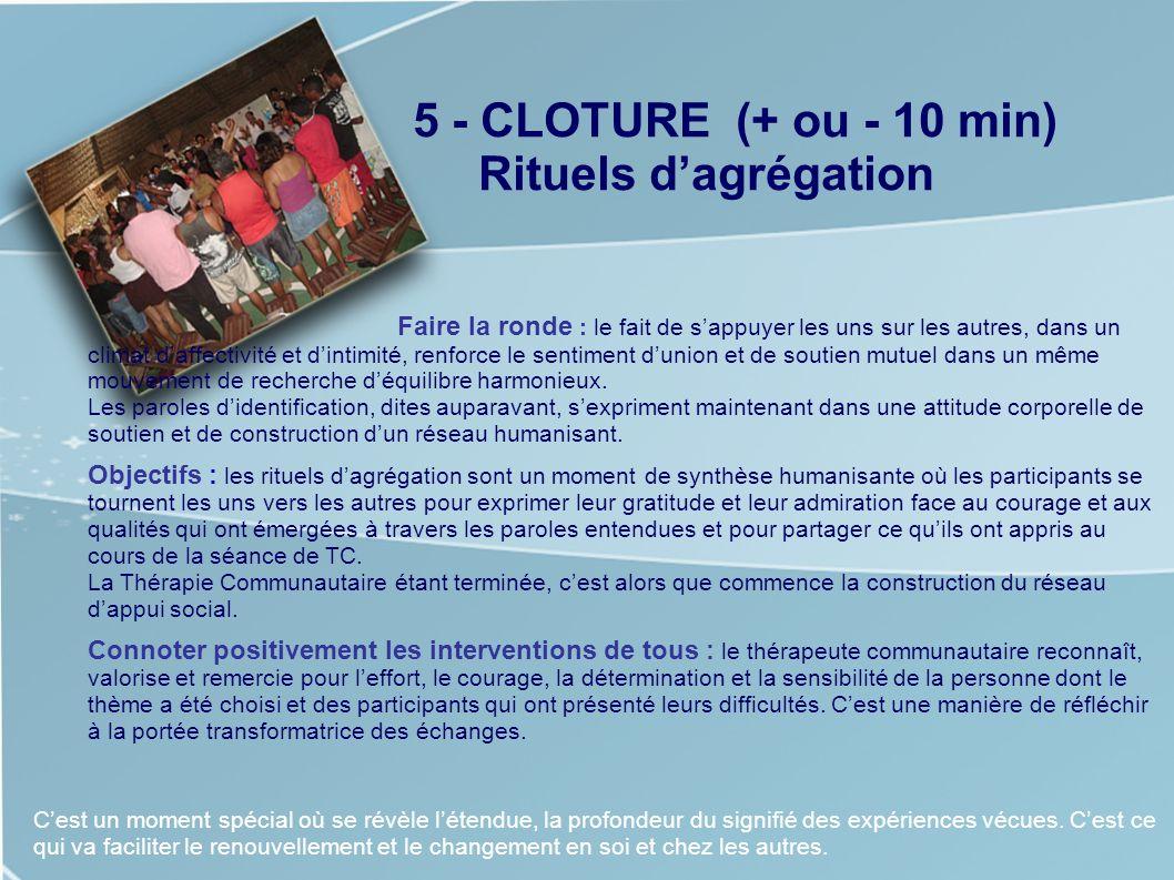 5 - CLOTURE (+ ou - 10 min) Rituels d'agrégation