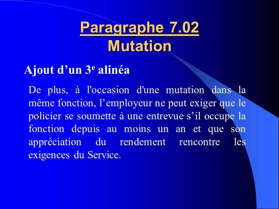 Paragraphe 7.02 Mutation Ajout d'un 3e alinéa