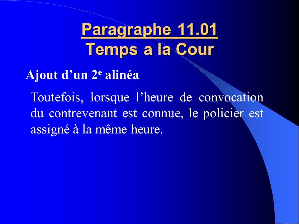 Paragraphe 11.01 Temps a la Cour