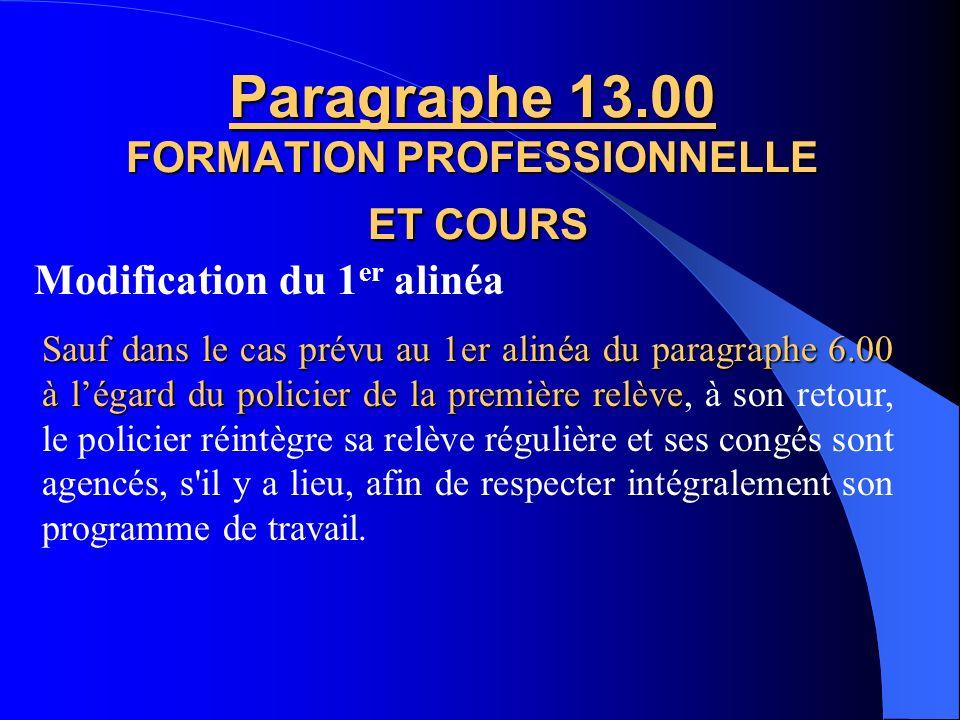 Paragraphe 13.00 FORMATION PROFESSIONNELLE ET COURS