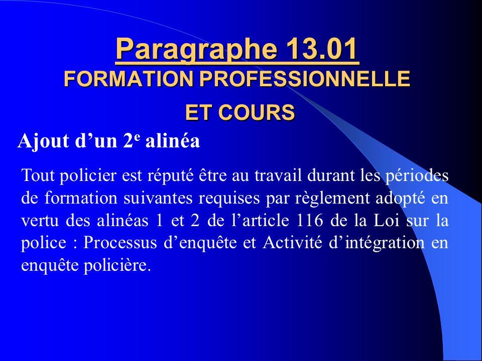 Paragraphe 13.01 FORMATION PROFESSIONNELLE ET COURS