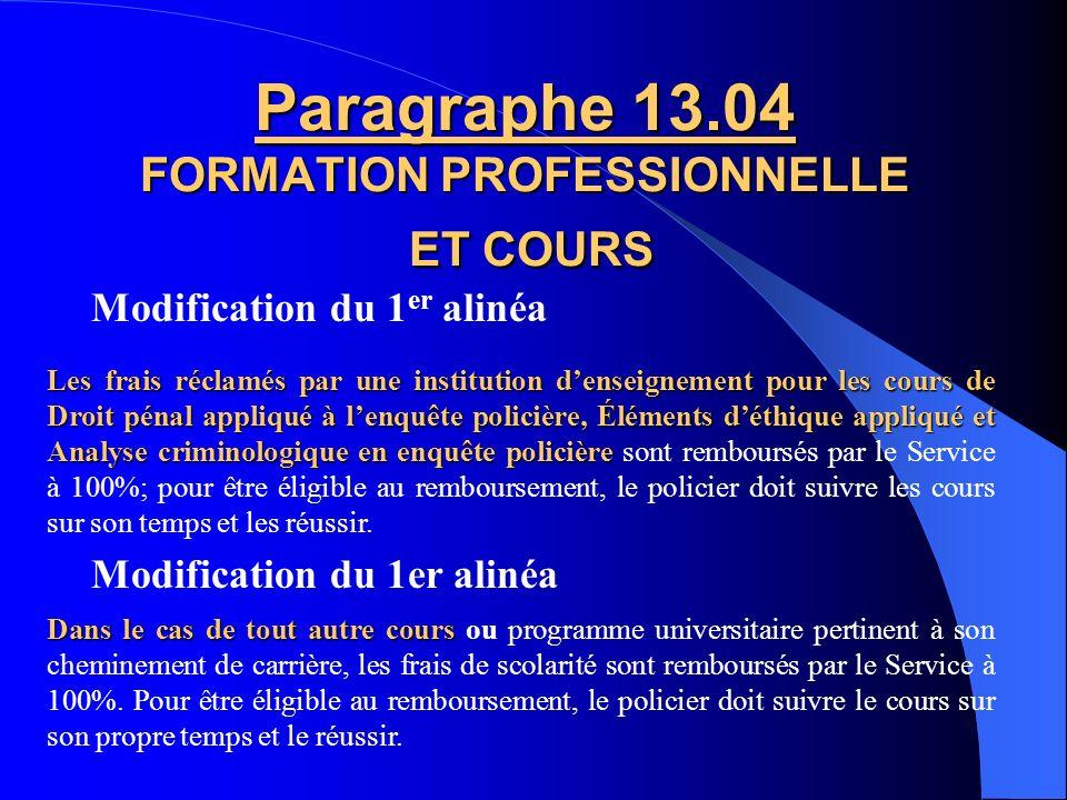 Paragraphe 13.04 FORMATION PROFESSIONNELLE ET COURS