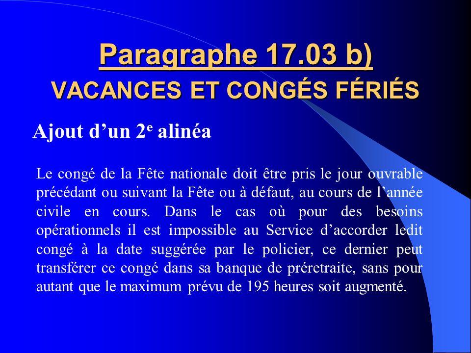 Paragraphe 17.03 b) VACANCES ET CONGÉS FÉRIÉS