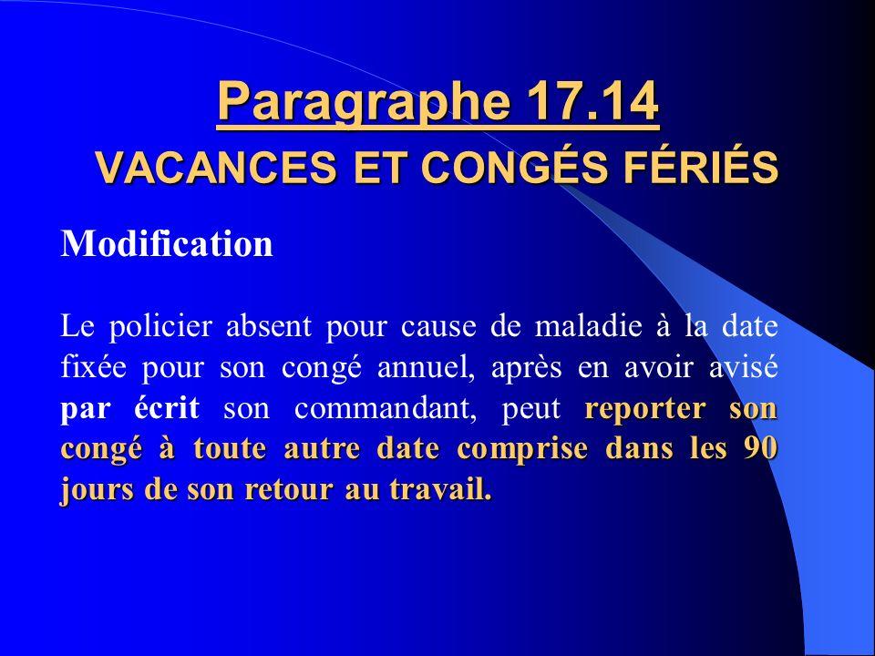Paragraphe 17.14 VACANCES ET CONGÉS FÉRIÉS