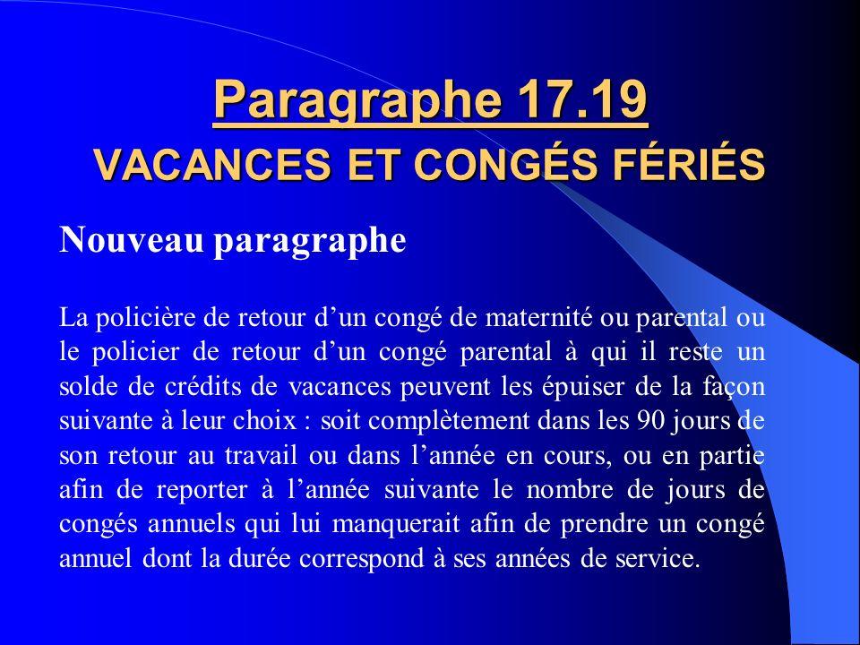 Paragraphe 17.19 VACANCES ET CONGÉS FÉRIÉS