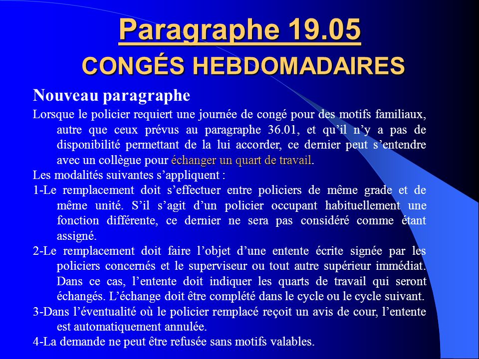 Paragraphe 19.05 CONGÉS HEBDOMADAIRES