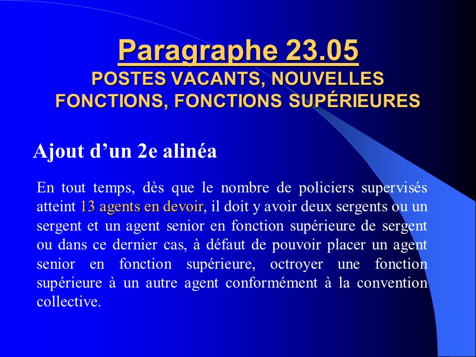 Paragraphe 23.05 POSTES VACANTS, NOUVELLES FONCTIONS, FONCTIONS SUPÉRIEURES