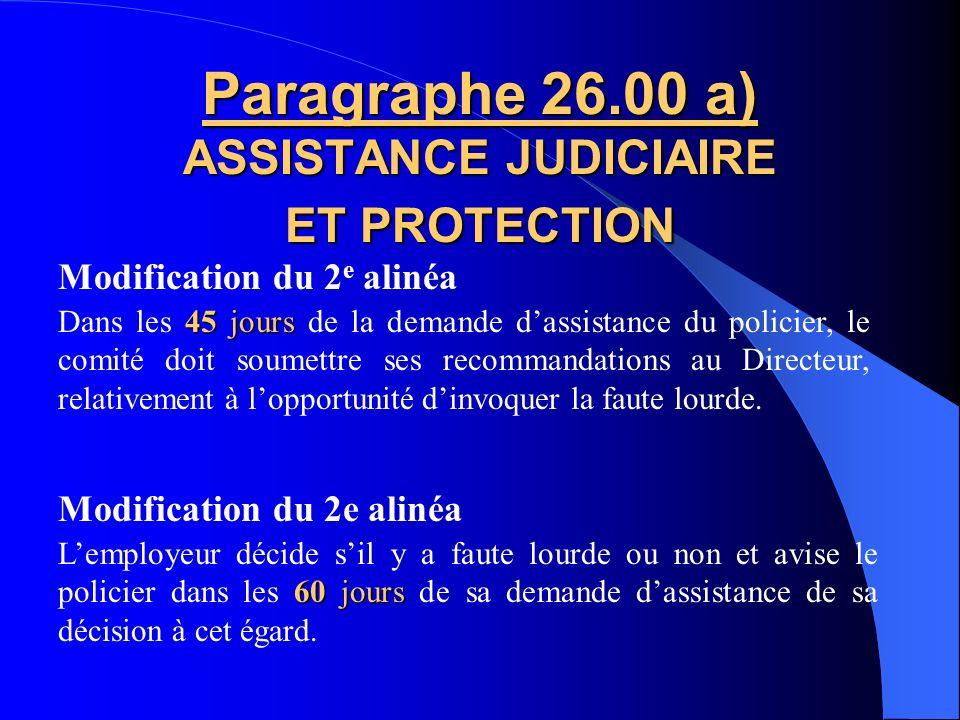 Paragraphe 26.00 a) ASSISTANCE JUDICIAIRE ET PROTECTION