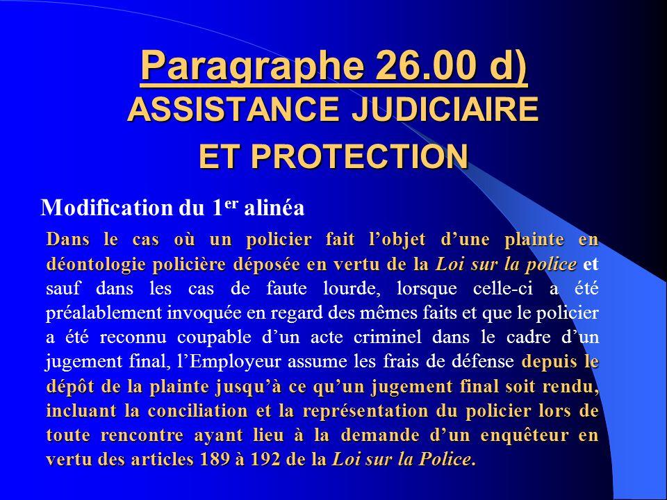 Paragraphe 26.00 d) ASSISTANCE JUDICIAIRE ET PROTECTION