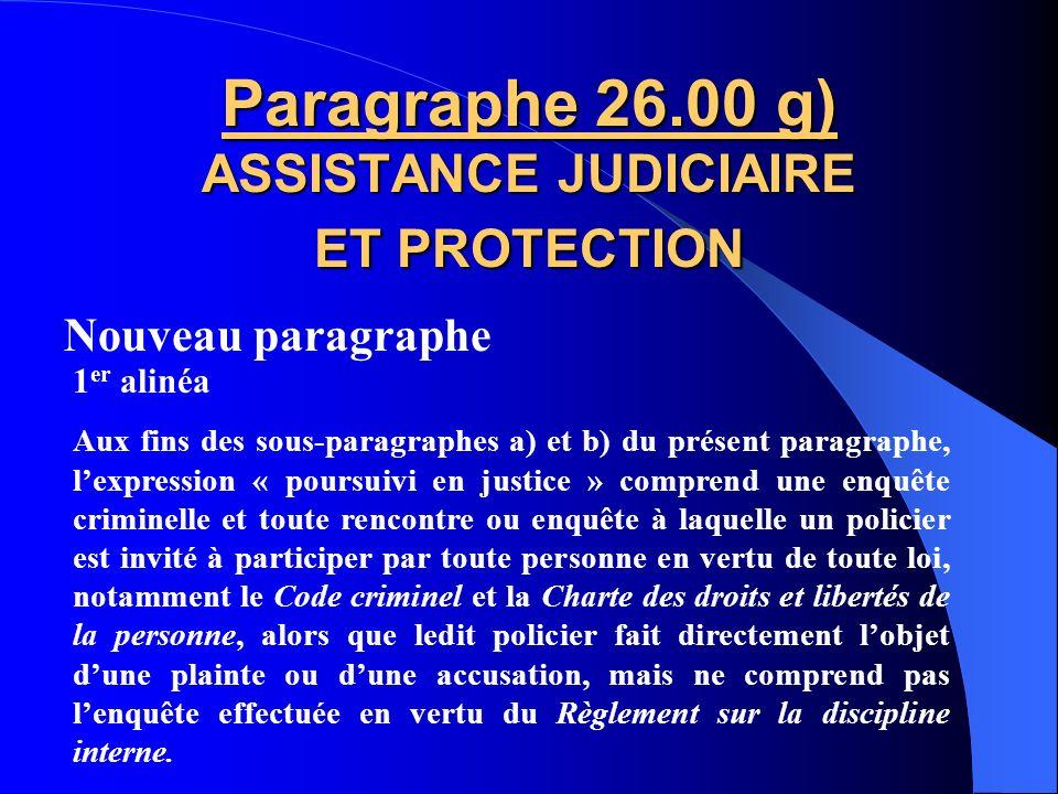 Paragraphe 26.00 g) ASSISTANCE JUDICIAIRE ET PROTECTION