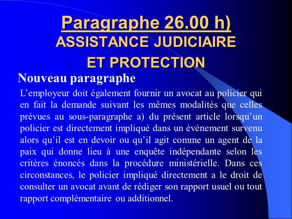 Paragraphe 26.00 h) ASSISTANCE JUDICIAIRE ET PROTECTION