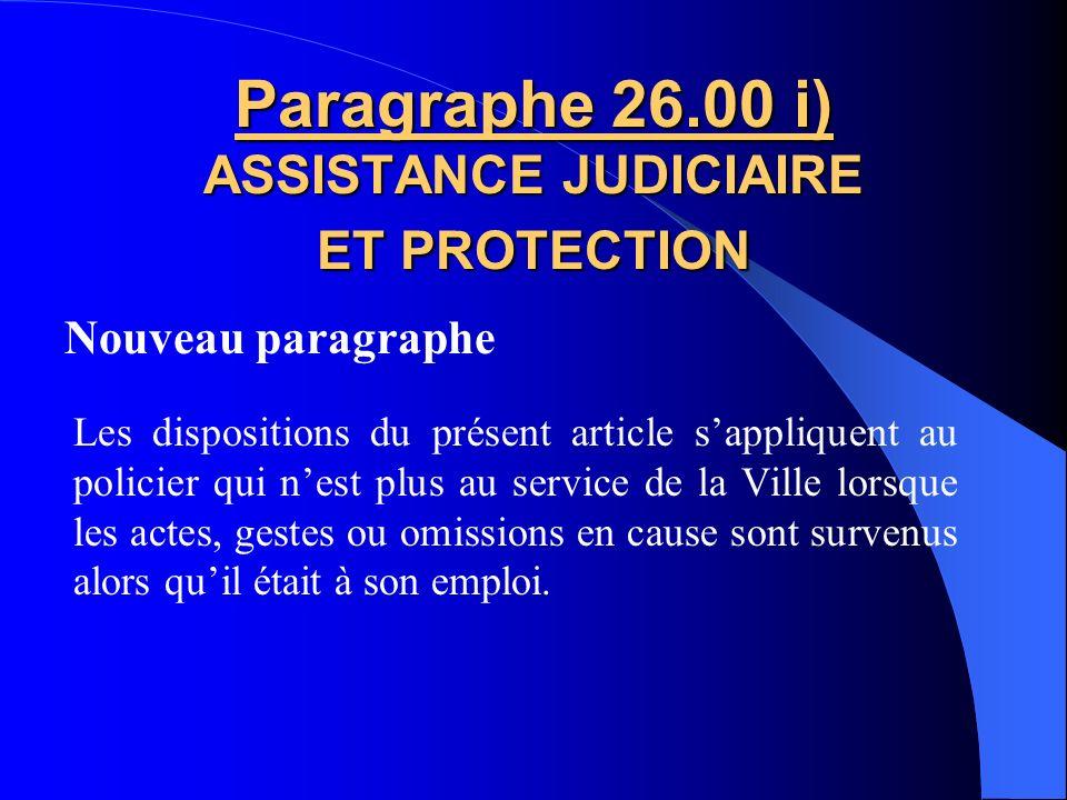 Paragraphe 26.00 i) ASSISTANCE JUDICIAIRE ET PROTECTION