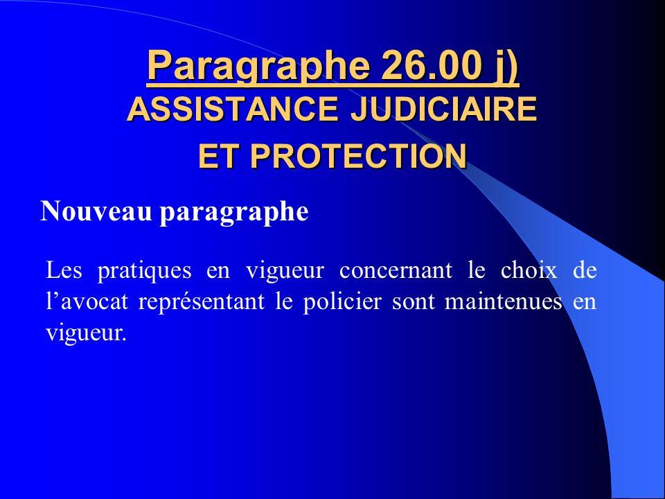 Paragraphe 26.00 j) ASSISTANCE JUDICIAIRE ET PROTECTION