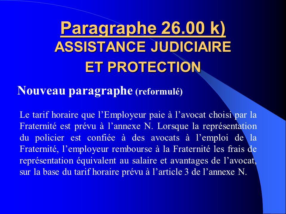 Paragraphe 26.00 k) ASSISTANCE JUDICIAIRE ET PROTECTION