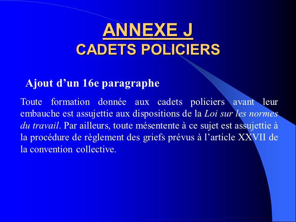 ANNEXE J CADETS POLICIERS