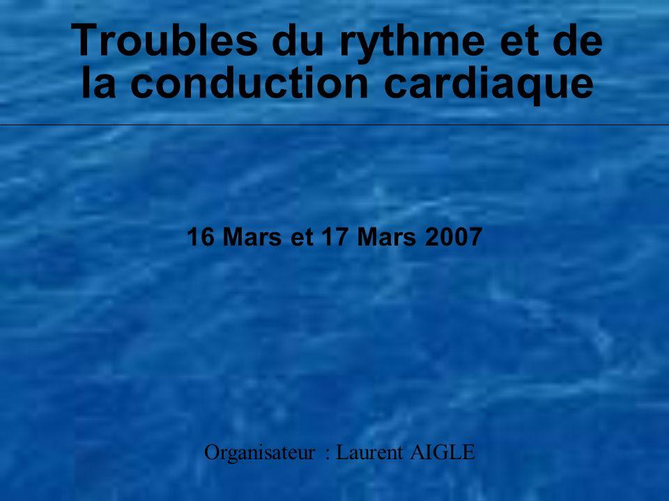 Troubles du rythme et de la conduction cardiaque