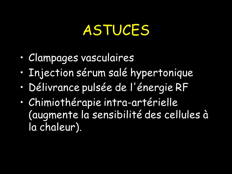 ASTUCES Clampages vasculaires Injection sérum salé hypertonique