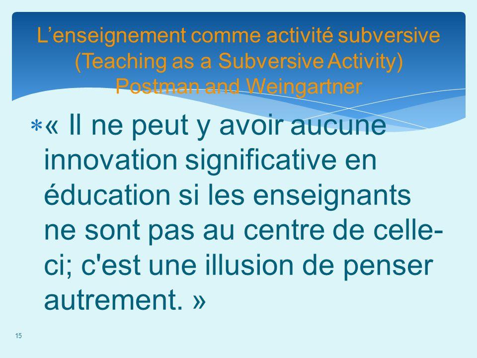 L'enseignement comme activité subversive (Teaching as a Subversive Activity) Postman and Weingartner