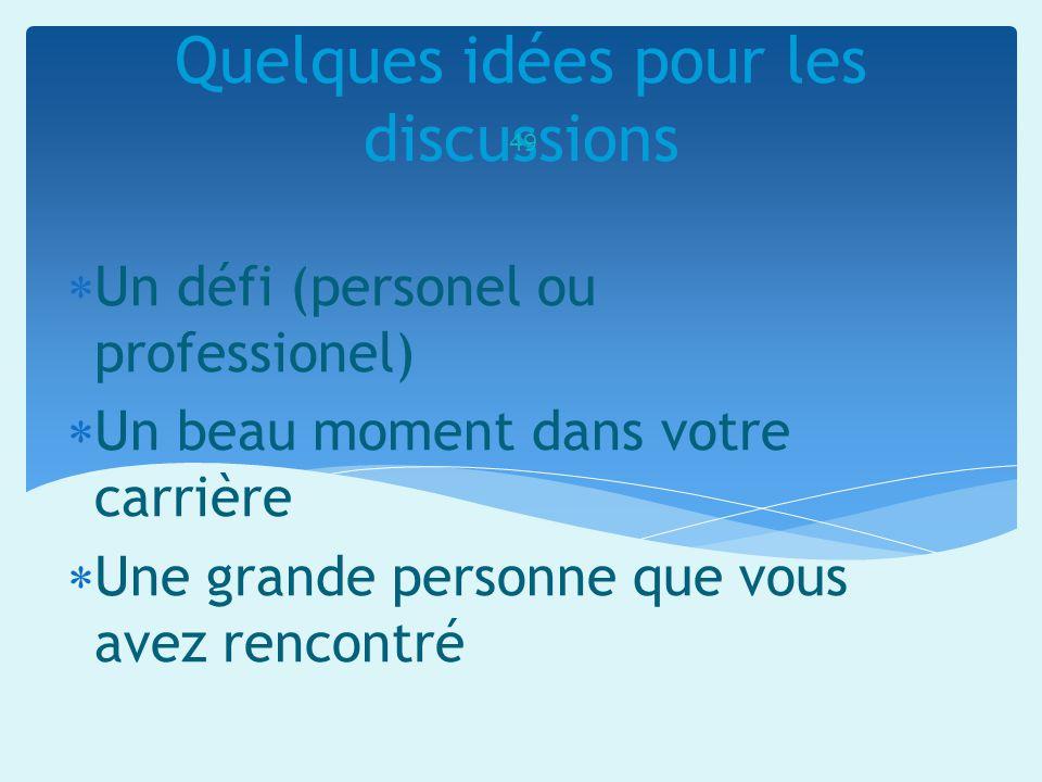 Quelques idées pour les discussions