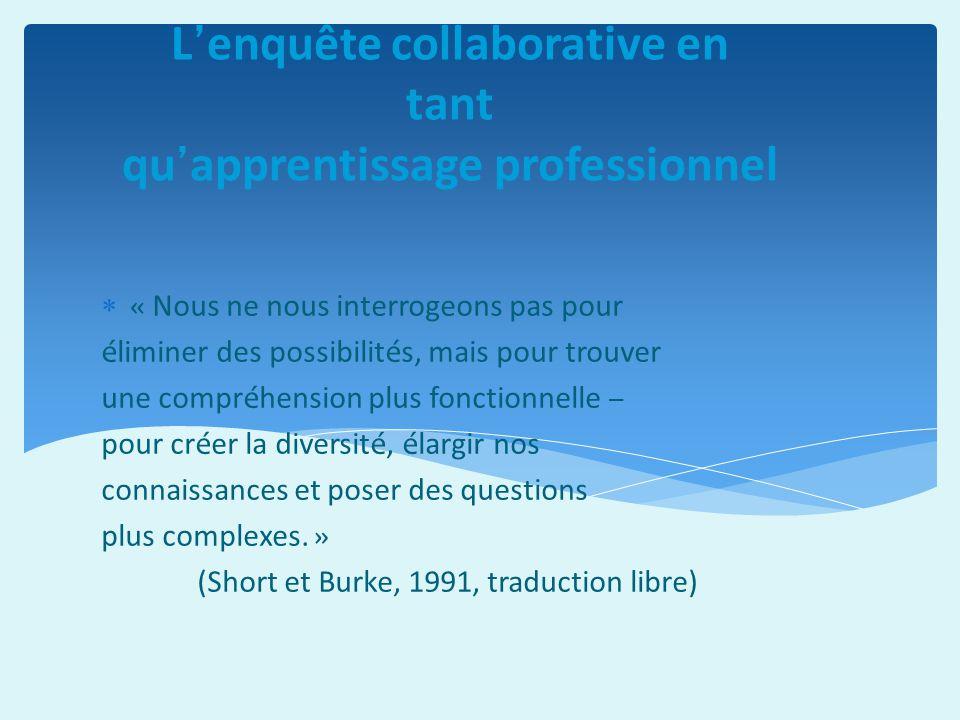 L'enquête collaborative en tant qu'apprentissage professionnel