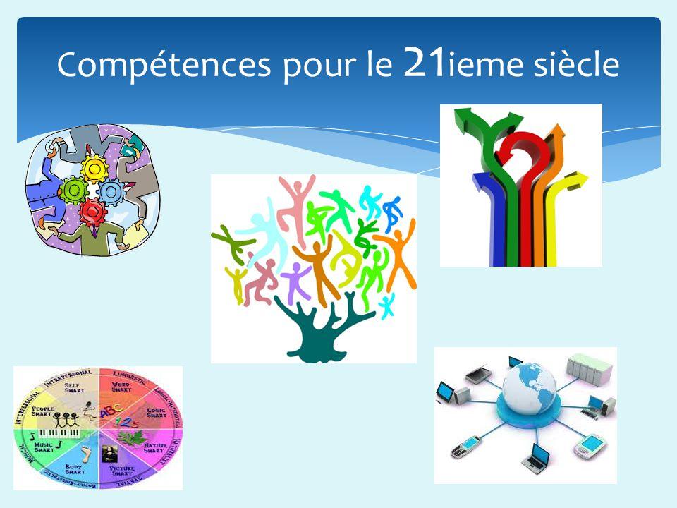 Compétences pour le 21ieme siècle