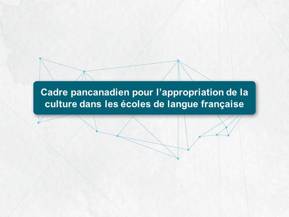 Cadre pancanadien pour l'appropriation de la culture dans les écoles de langue française